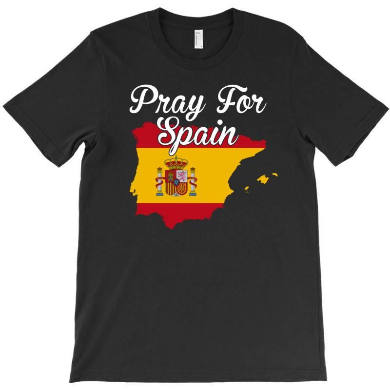 Pray For Spain For Dark T-shirt | Artistshot
