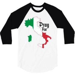 pray for italy for light 3/4 Sleeve Shirt | Artistshot