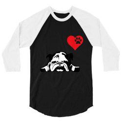 I LOVE MY ENGLISH BULLDOG 3/4 Sleeve Shirt | Artistshot