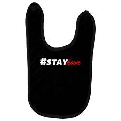 #stayhome for dark Baby Bibs   Artistshot