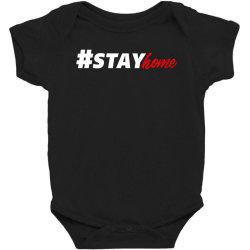 #stayhome for dark Baby Bodysuit   Artistshot