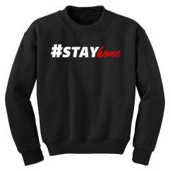#stayhome for dark Youth Sweatshirt   Artistshot