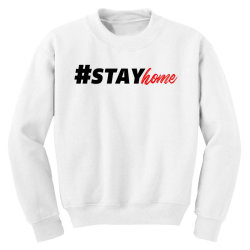 #stayhome for light Youth Sweatshirt | Artistshot