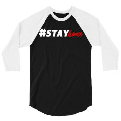 #stayhome for dark 3/4 Sleeve Shirt   Artistshot