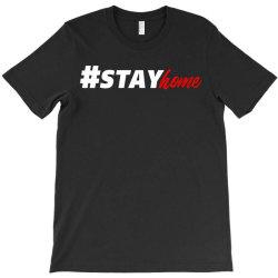 #stayhome for dark T-Shirt   Artistshot