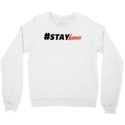 #stayhome for light Crewneck Sweatshirt | Artistshot