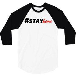 #stayhome for light 3/4 Sleeve Shirt | Artistshot