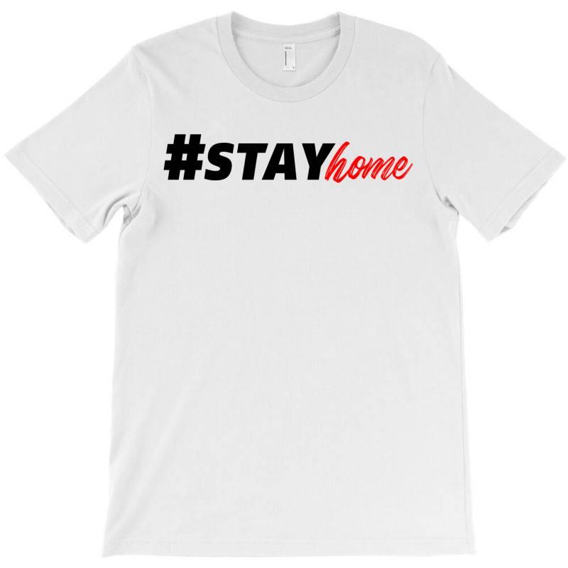 #stayhome For Light T-shirt | Artistshot