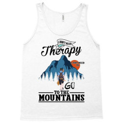 i don't need therapy i just need to go to the mountains for light Tank Top | Artistshot