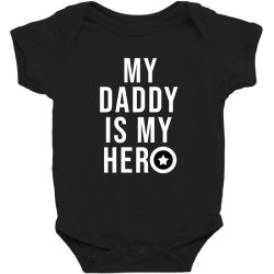 My daddy is my hero Baby Bodysuit | Artistshot