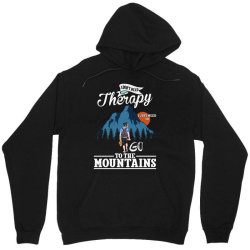 i don't need therapy i just need to go to the mountains for dark Unisex Hoodie   Artistshot