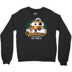 wanderlust home is where the van is Crewneck Sweatshirt | Artistshot