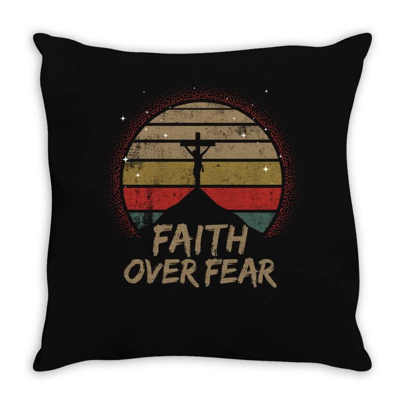 Faith Over Fear Throw Pillow | Artistshot