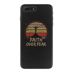 faith over fear iPhone 7 Plus Case | Artistshot
