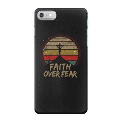 faith over fear iPhone 7 Case | Artistshot