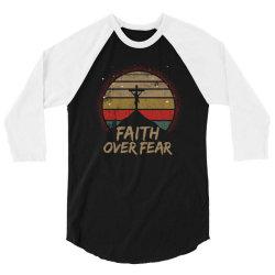 faith over fear 3/4 Sleeve Shirt | Artistshot