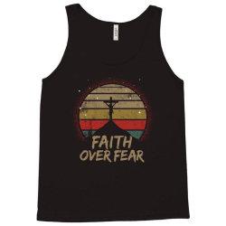 faith over fear Tank Top | Artistshot