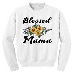 blessed mama for light Youth Sweatshirt | Artistshot