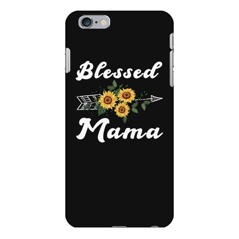 Blessed Mama For Dark Iphone 6 Plus/6s Plus Case | Artistshot