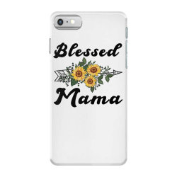 blessed mama for light iPhone 7 Case | Artistshot