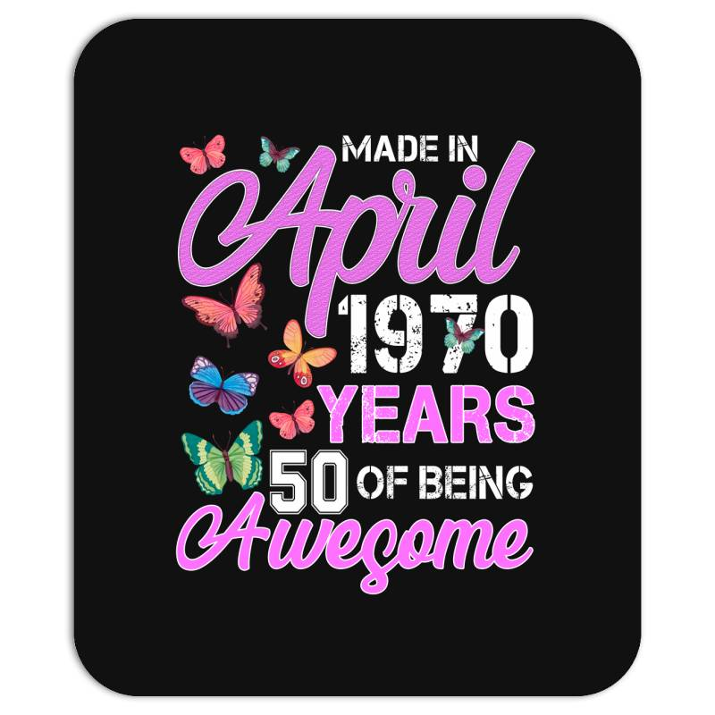 Made In April 1970 Ears 50 Of Being Awesome For Dark Mousepad | Artistshot