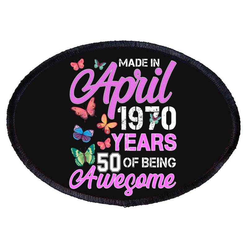 Made In April 1970 Ears 50 Of Being Awesome For Dark Oval Patch   Artistshot