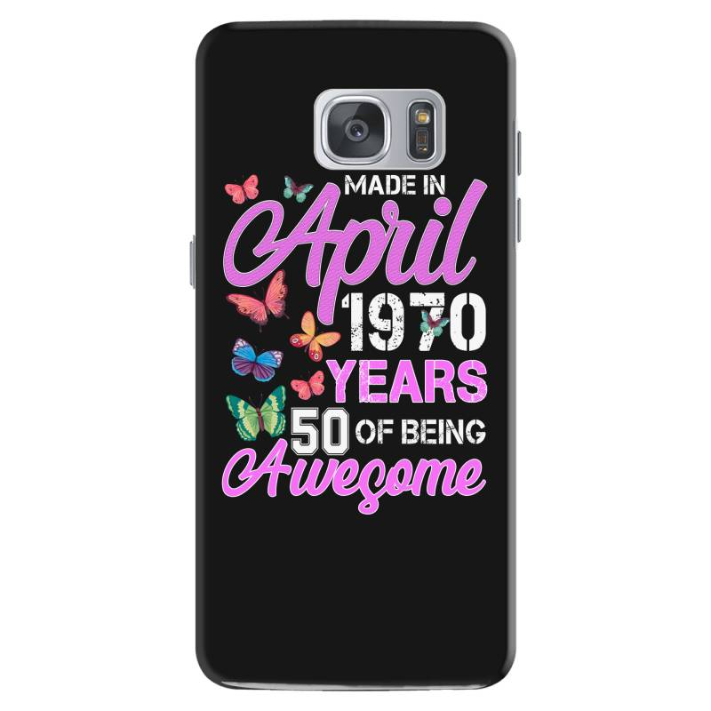 Made In April 1970 Ears 50 Of Being Awesome For Dark Samsung Galaxy S7 Case | Artistshot