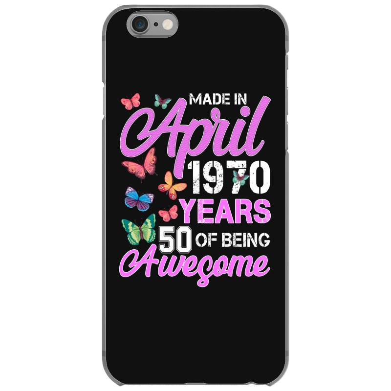 Made In April 1970 Ears 50 Of Being Awesome For Dark Iphone 6/6s Case | Artistshot