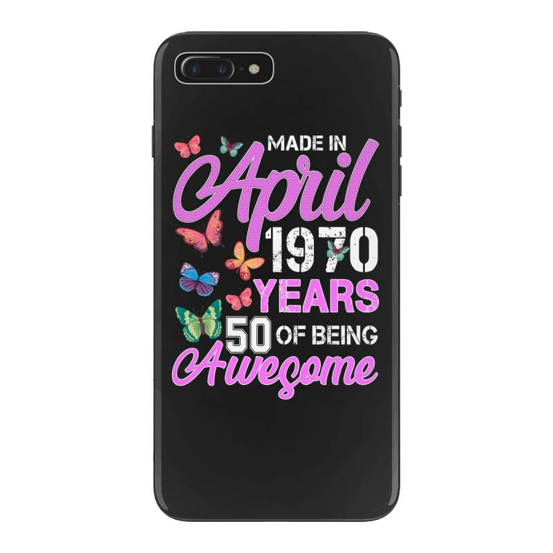 Made In April 1970 Ears 50 Of Being Awesome For Dark Iphone 7 Plus Case | Artistshot