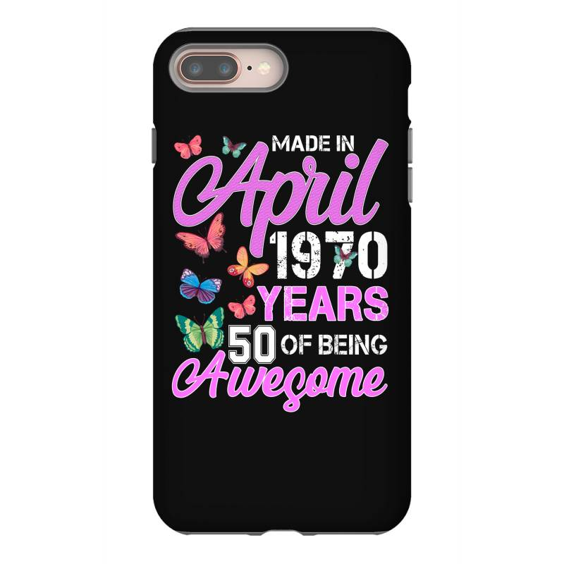 Made In April 1970 Ears 50 Of Being Awesome For Dark Iphone 8 Plus Case | Artistshot