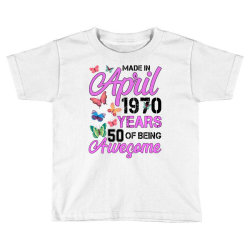 made in april 1970 ears 50 of being awesome for light Toddler T-shirt | Artistshot