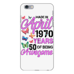 made in april 1970 ears 50 of being awesome for light iPhone 6 Plus/6s Plus Case | Artistshot