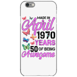 made in april 1970 ears 50 of being awesome for light iPhone 6/6s Case | Artistshot