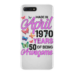 made in april 1970 ears 50 of being awesome for light iPhone 7 Plus Case | Artistshot