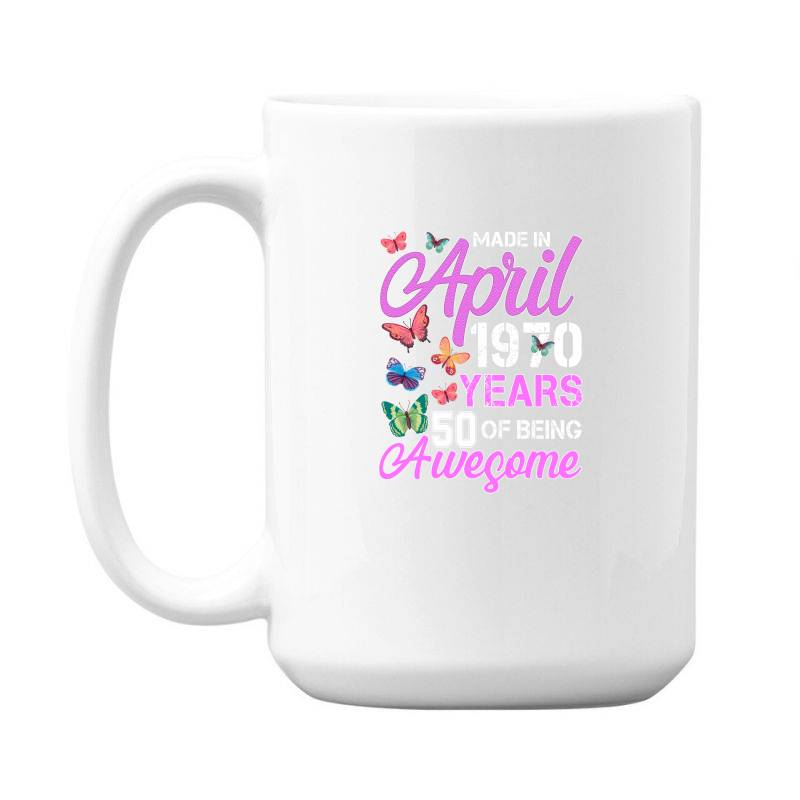 Made In April 1970 Ears 50 Of Being Awesome For Dark 15 Oz Coffe Mug | Artistshot
