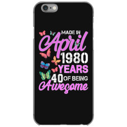 made in april 1980 years 40 of being awesome for dark iPhone 6/6s Case | Artistshot