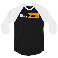 stay home 3/4 Sleeve Shirt | Artistshot