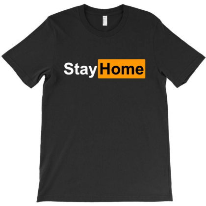 Stay Home T-shirt Designed By Honeysuckle