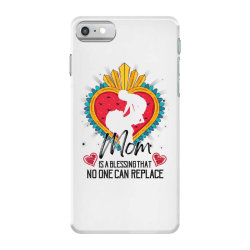 mom is a blessing that no one can replace for light iPhone 7 Case | Artistshot