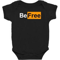 be free Baby Bodysuit   Artistshot