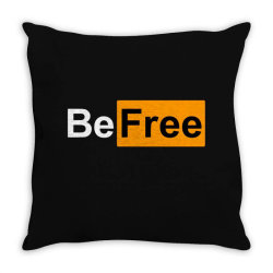 be free Throw Pillow | Artistshot