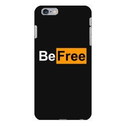 be free iPhone 6 Plus/6s Plus Case | Artistshot