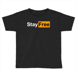 stay free Toddler T-shirt | Artistshot