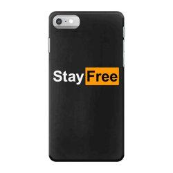 stay free iPhone 7 Case | Artistshot