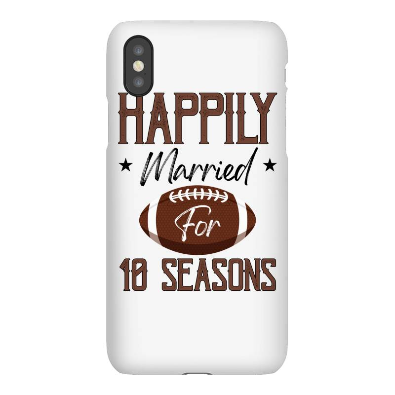 Happily Married For 10 Seasons For Light Iphonex Case | Artistshot