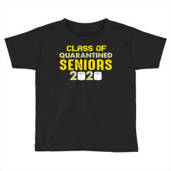 class of quarantined seniors 2020 shirt Toddler T-shirt   Artistshot