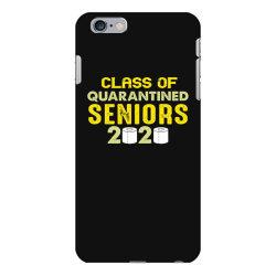 class of quarantined seniors 2020 shirt iPhone 6 Plus/6s Plus Case   Artistshot
