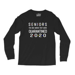 seniors the one where they were quarantined 2020 shirt Long Sleeve Shirts | Artistshot