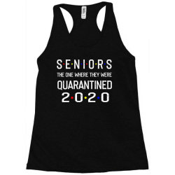 seniors the one where they were quarantined 2020 shirt Racerback Tank | Artistshot