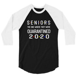 seniors the one where they were quarantined 2020 shirt 3/4 Sleeve Shirt | Artistshot